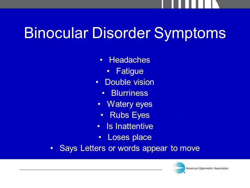 Binocular Disorder Symptoms