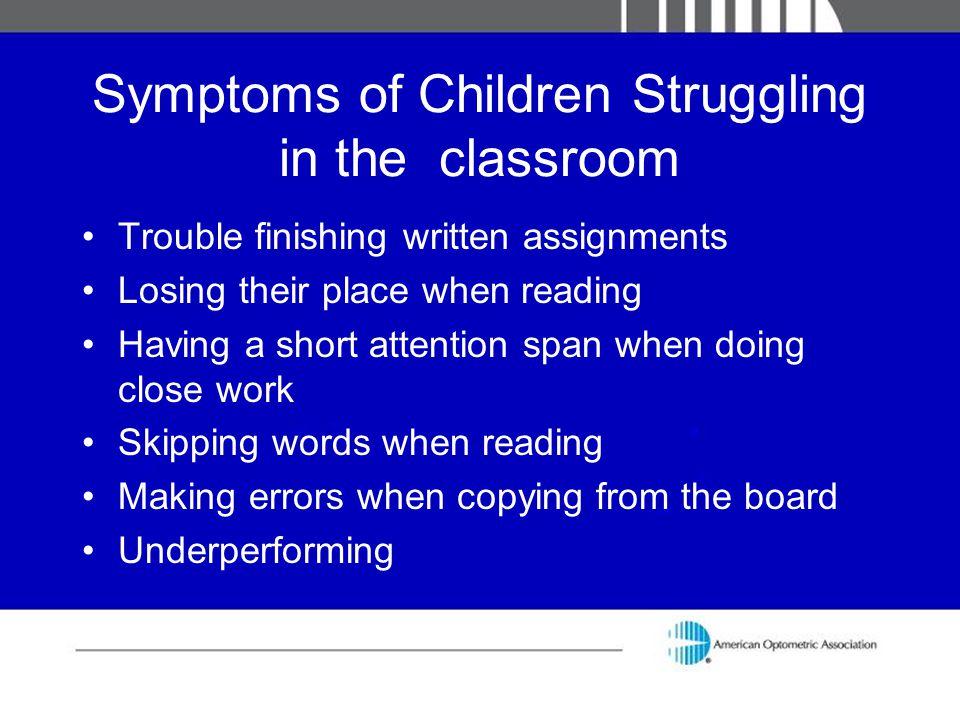 Symptoms of Children Struggling in the classroom