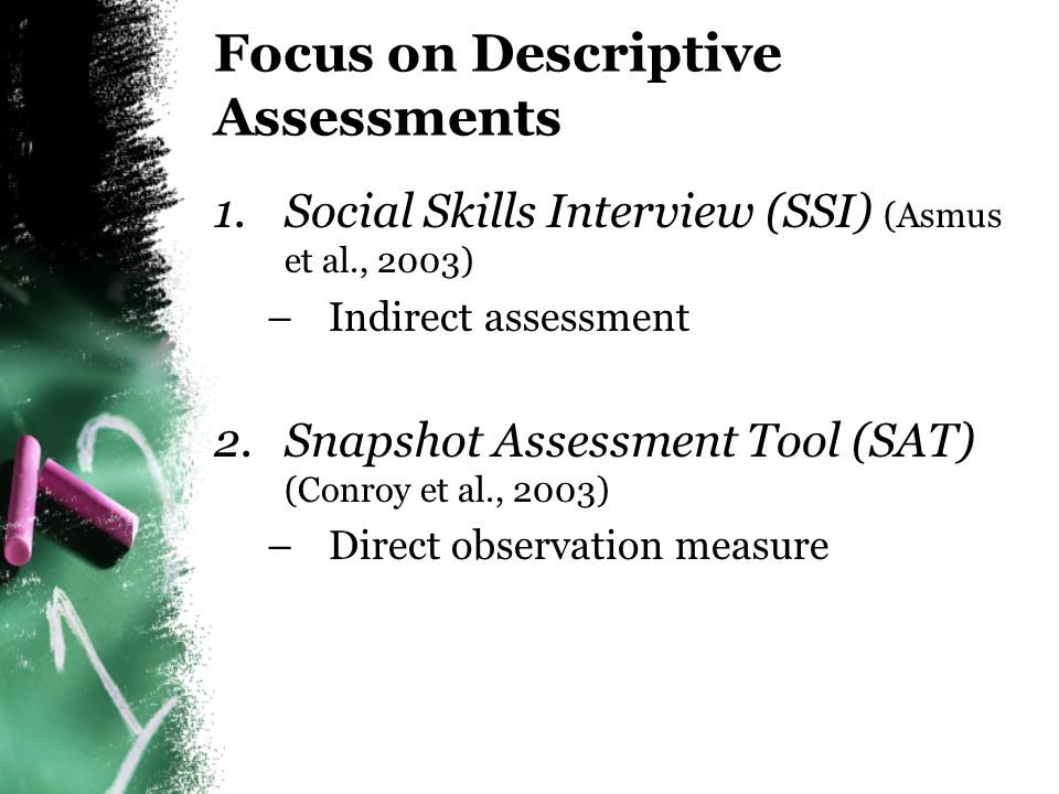 Focus on Descriptive Assessments
