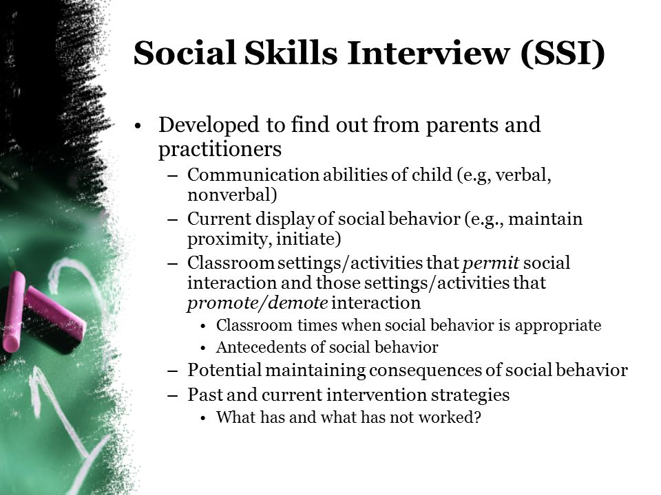 Social Skills Interview (SSI)