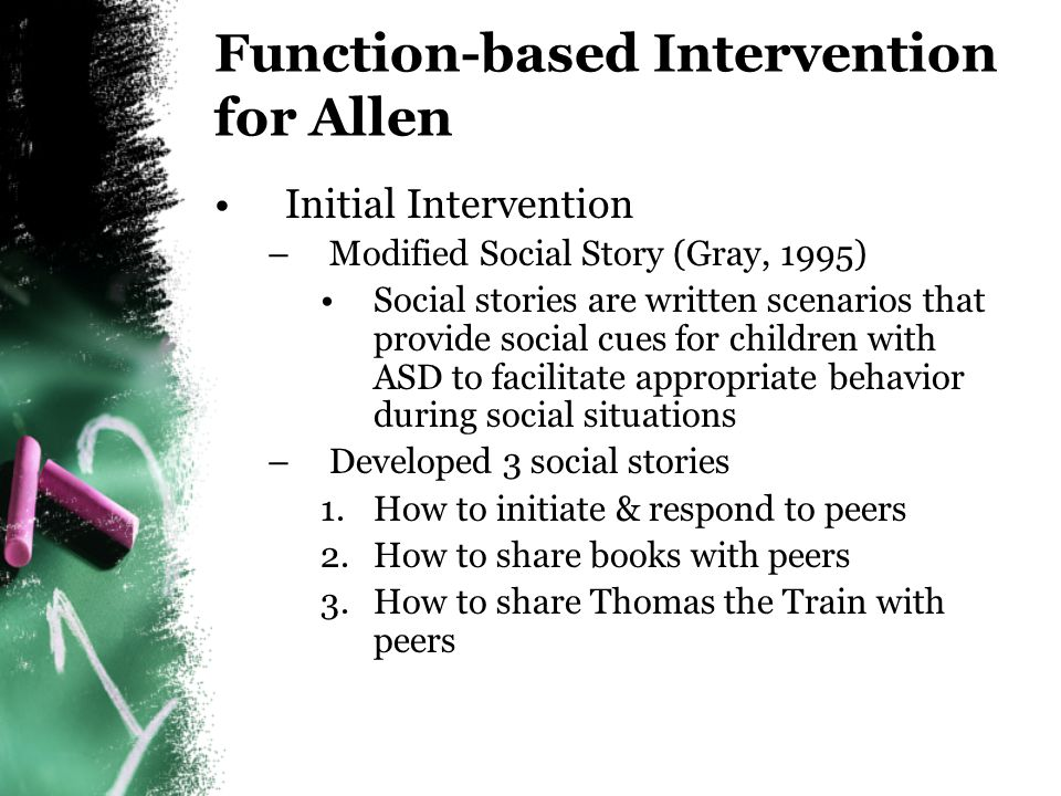 Function-based Intervention for Allen