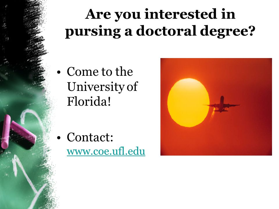 Are you interested in pursing a doctoral degree