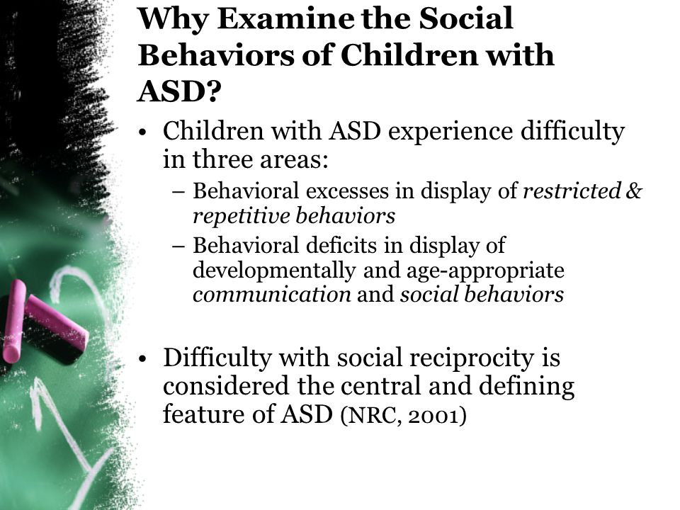 Why Examine the Social Behaviors of Children with ASD
