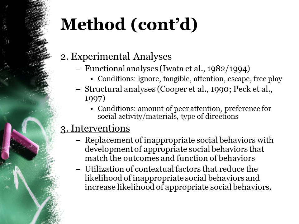 Method (cont'd) 2. Experimental Analyses 3. Interventions