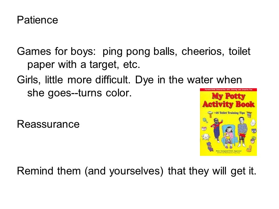 Patience Games for boys: ping pong balls, cheerios, toilet paper with a target, etc.