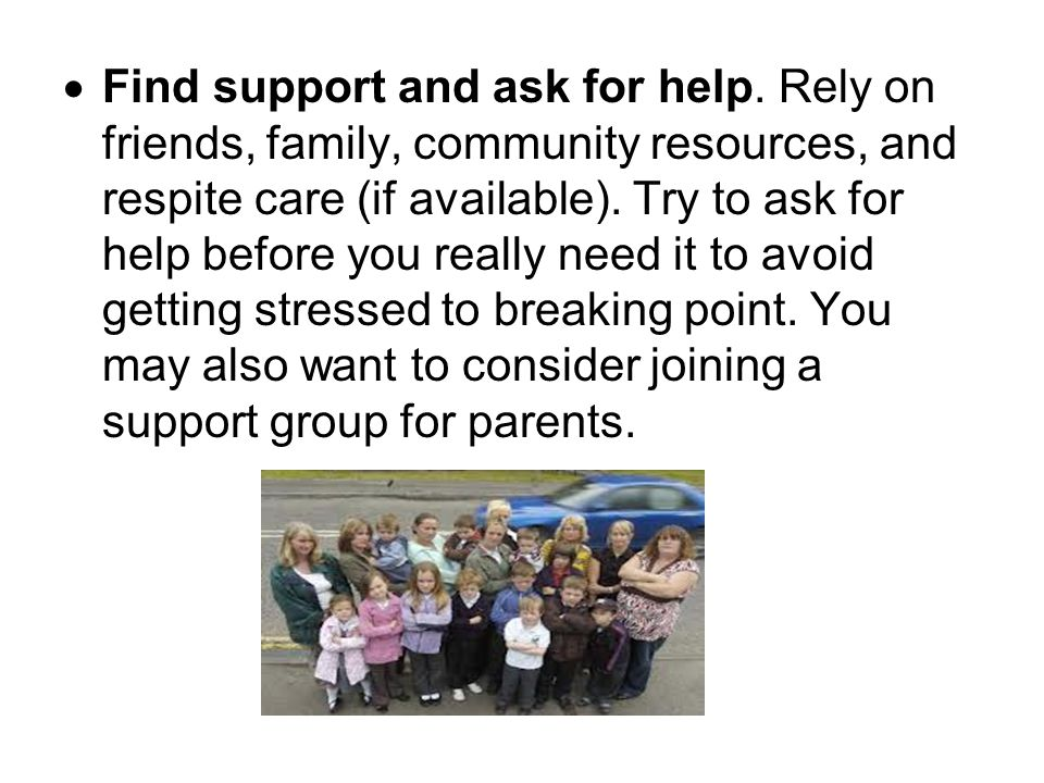 Find support and ask for help