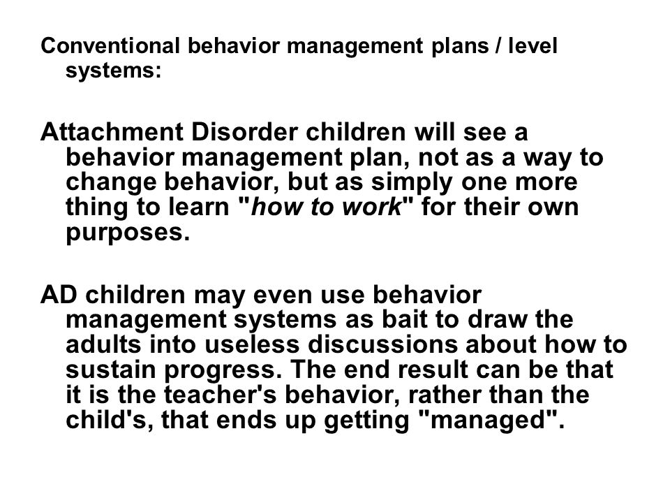 Conventional behavior management plans / level systems: