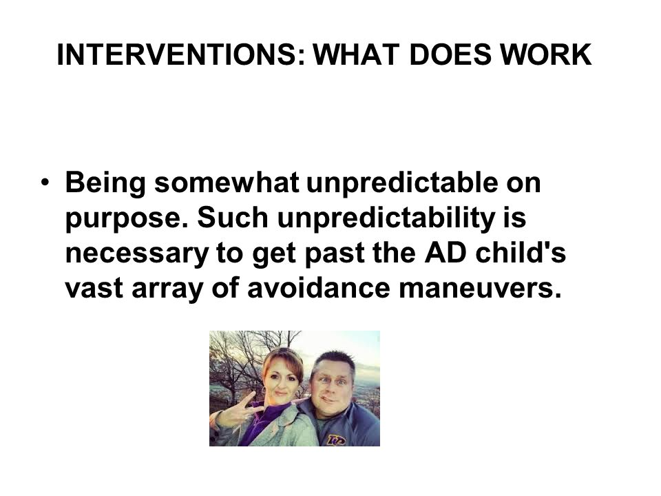 INTERVENTIONS: WHAT DOES WORK