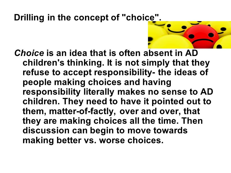 Drilling in the concept of choice .