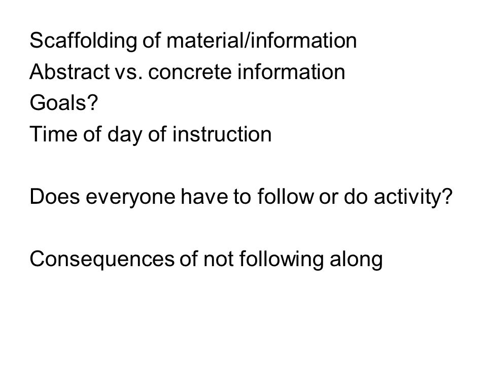 Scaffolding of material/information