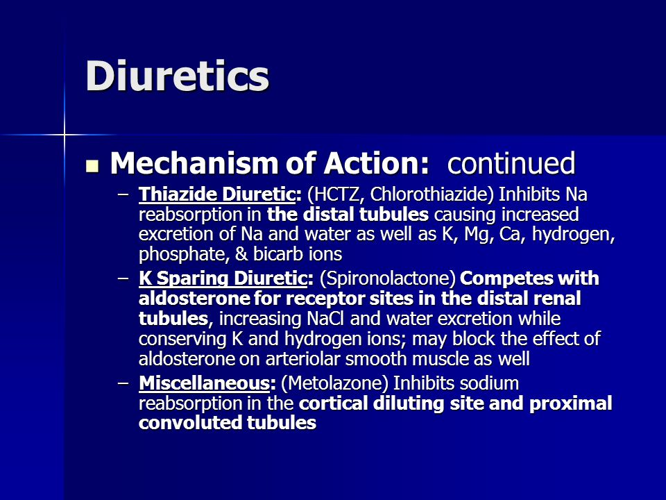 Diuretics Mechanism of Action: continued