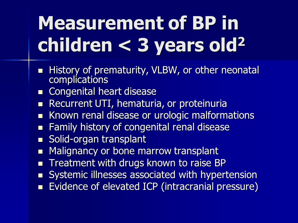 Measurement of BP in children < 3 years old2