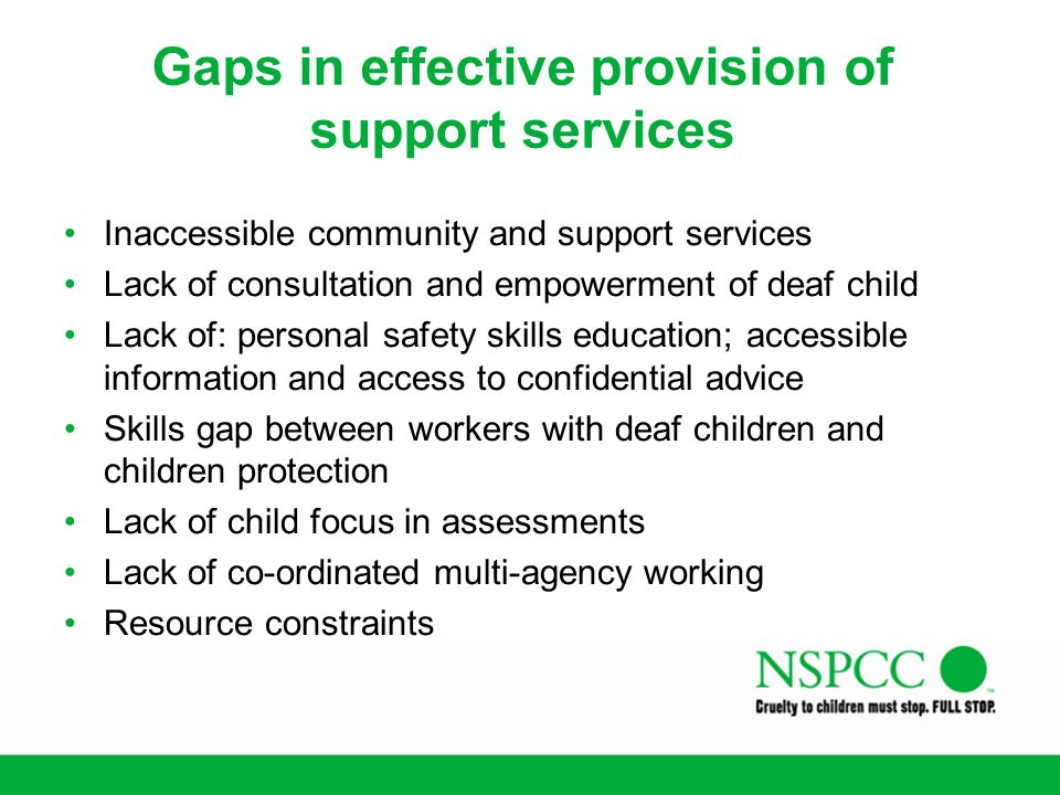 Gaps in effective provision of support services