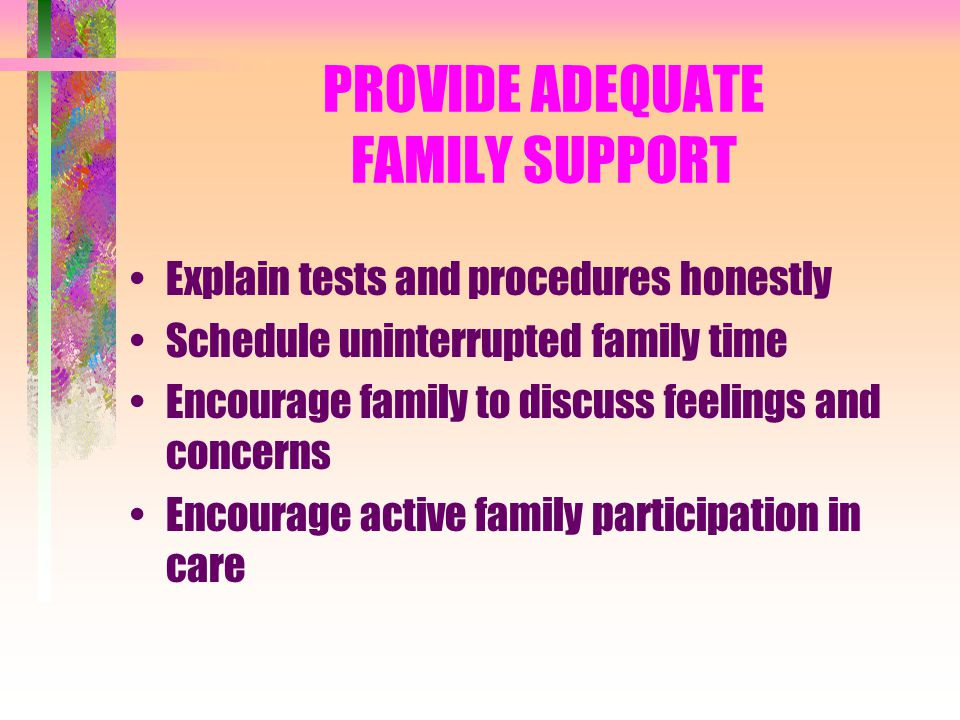 PROVIDE ADEQUATE FAMILY SUPPORT