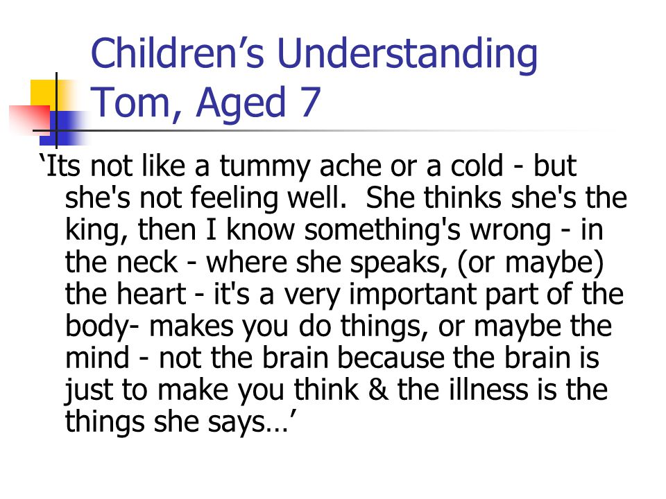 Children's Understanding Tom, Aged 7