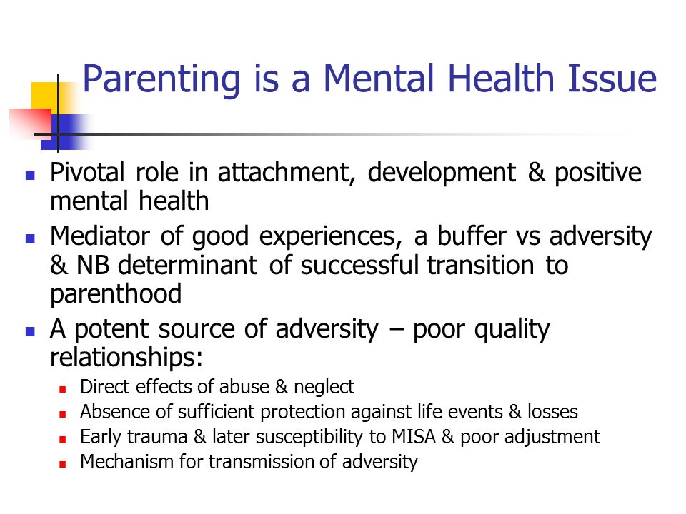 Parenting is a Mental Health Issue