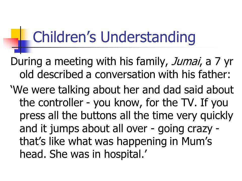 Children's Understanding