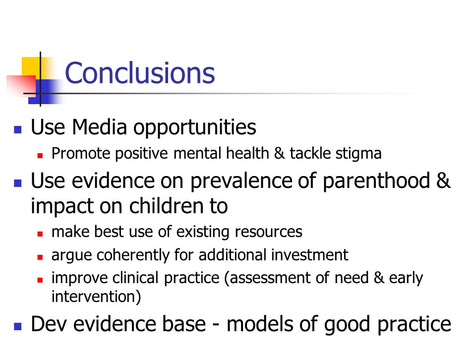 Conclusions Use Media opportunities