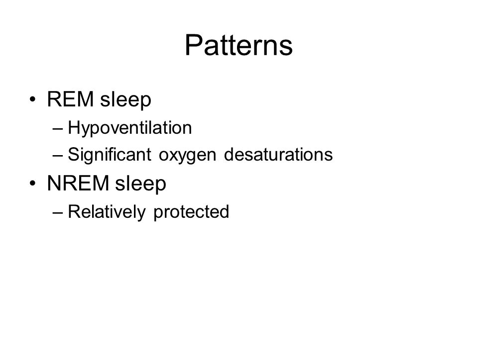 Patterns REM sleep NREM sleep Hypoventilation