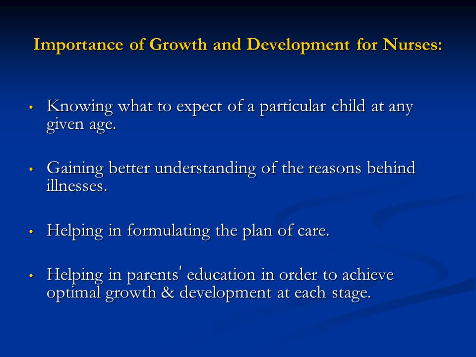 Importance of Growth and Development for Nurses: