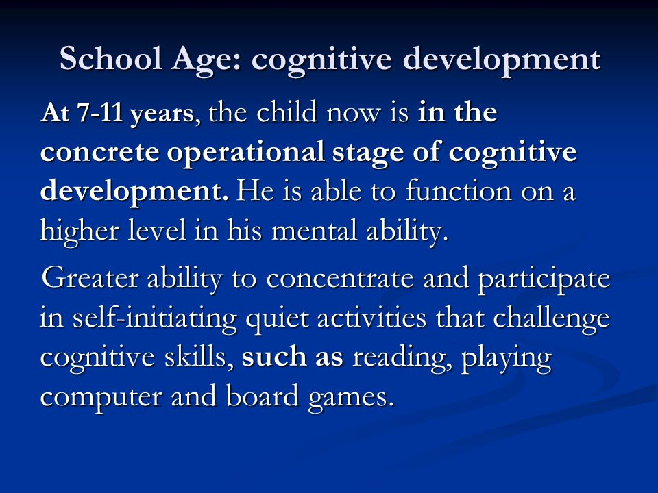 School Age: cognitive development