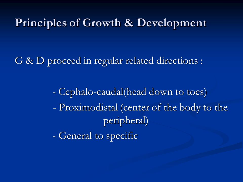 Principles of Growth & Development