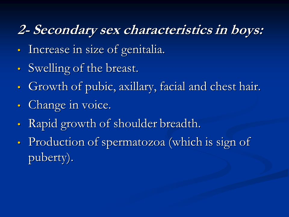 2- Secondary sex characteristics in boys: