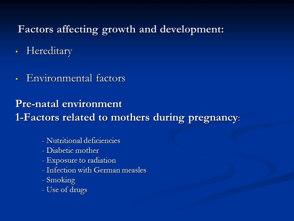 Factors affecting growth and development: