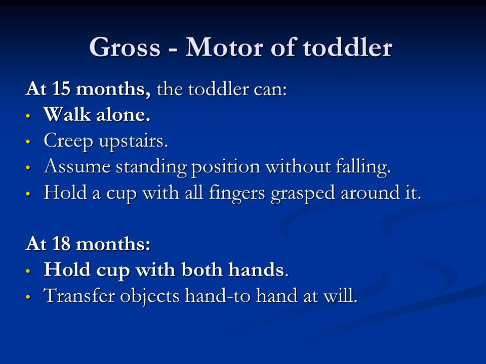 Gross - Motor of toddler
