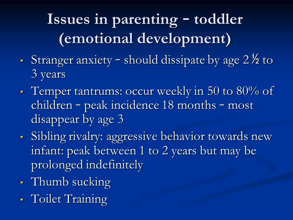 Issues in parenting – toddler (emotional development)