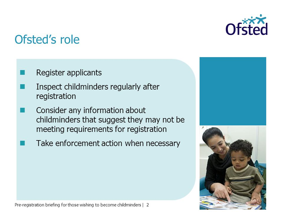 Ofsted's role Register applicants