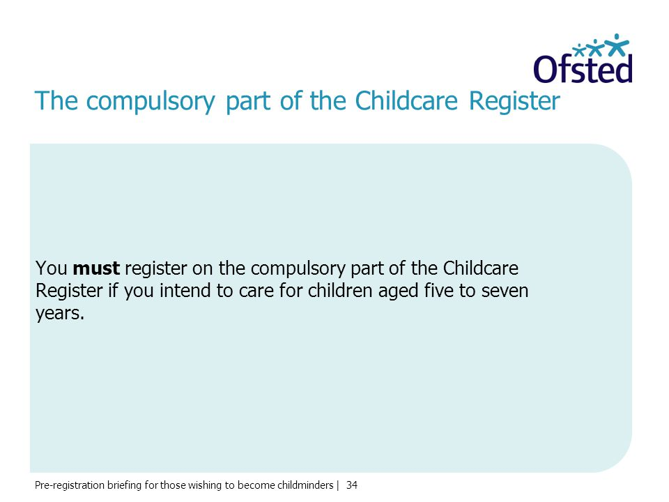 The compulsory part of the Childcare Register