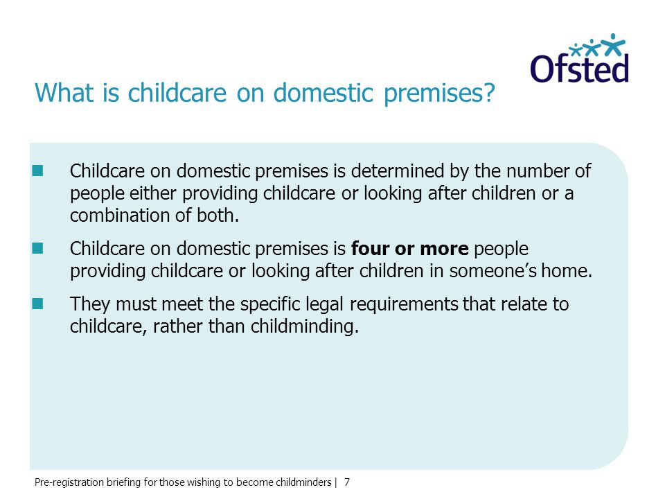 What is childcare on domestic premises