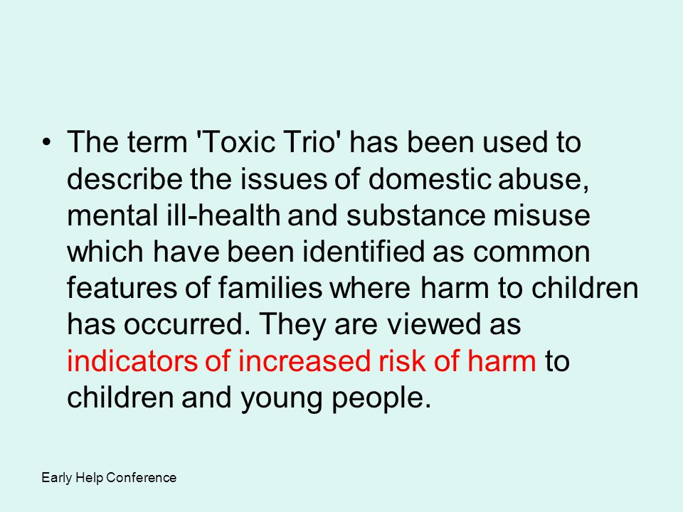 Impact Of Social Emotional Learning On >> THE TOXIC TRIO: Assessing & Responding to the Impact on Children, Young People and their ...