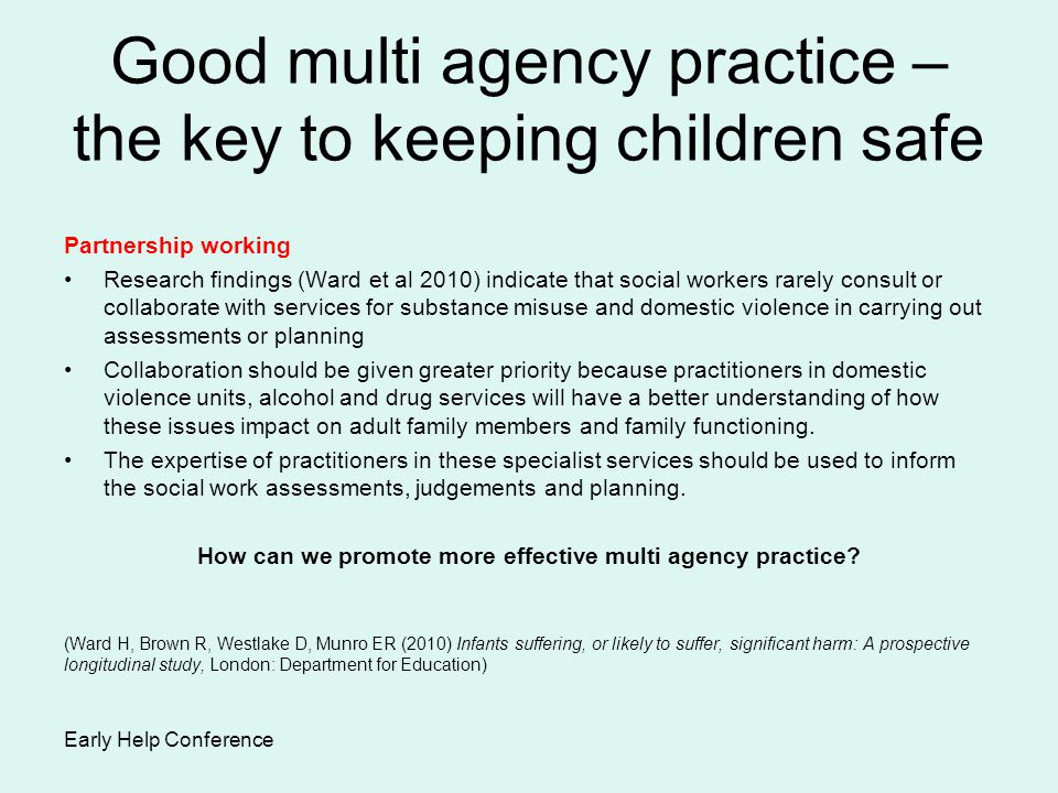 Good multi agency practice – the key to keeping children safe