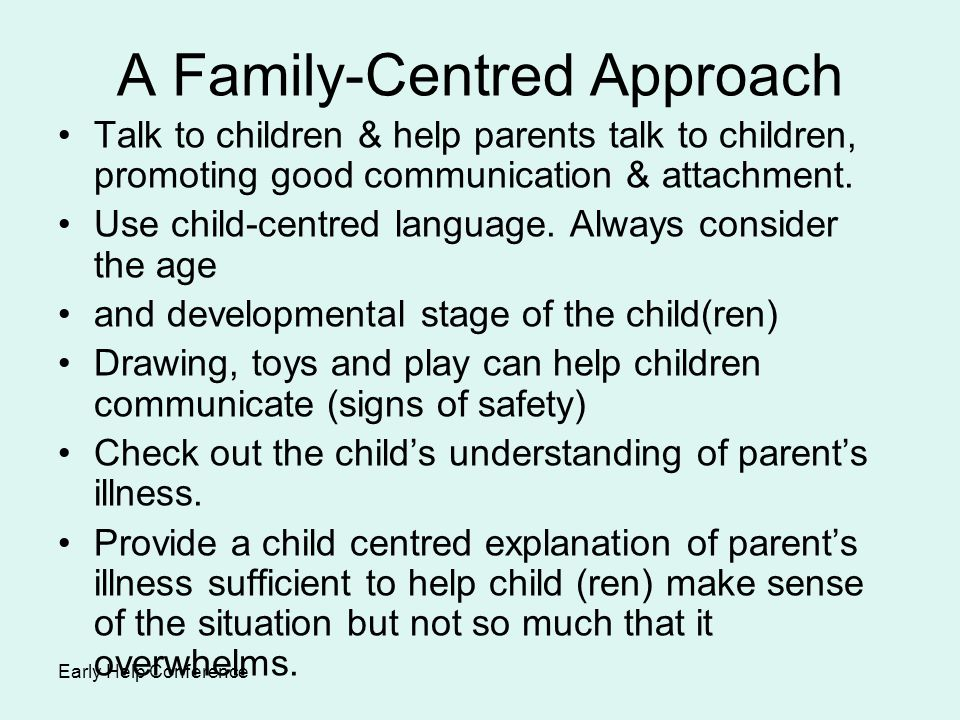 A Family-Centred Approach