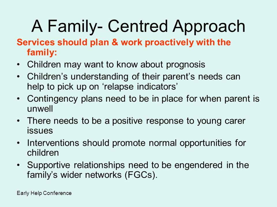 A Family- Centred Approach