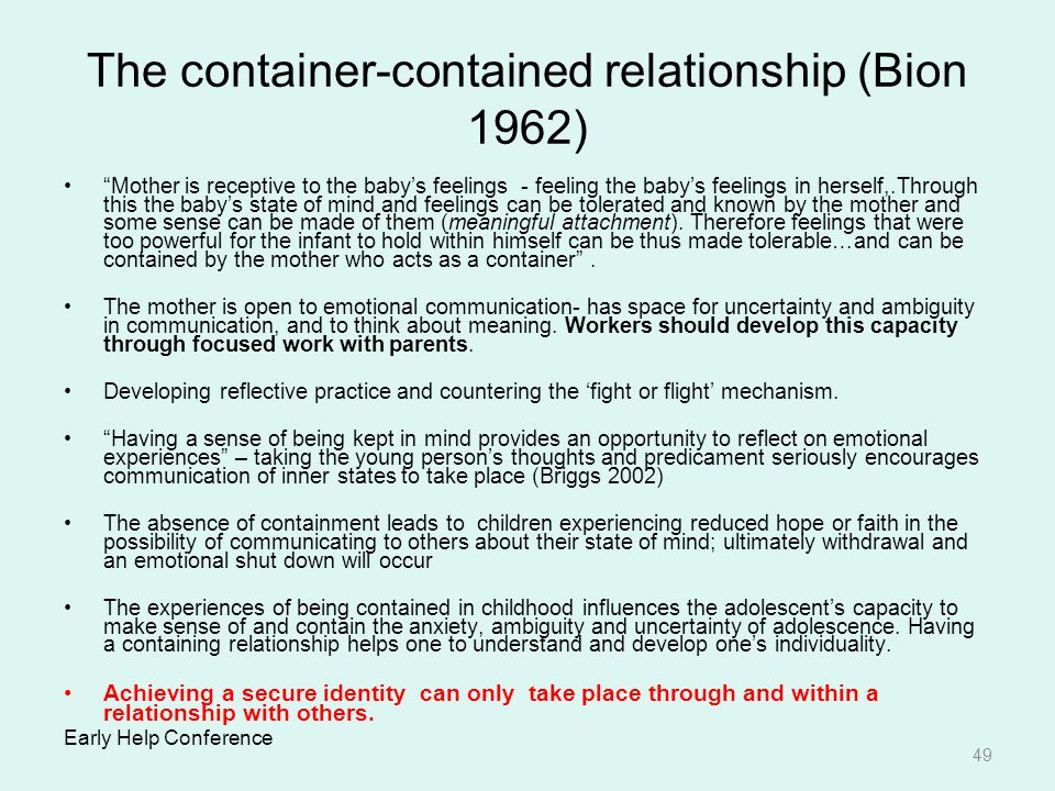 The container-contained relationship (Bion 1962)
