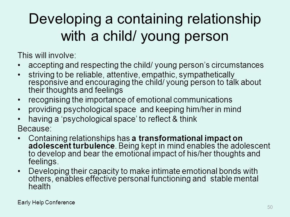 Developing a containing relationship with a child/ young person