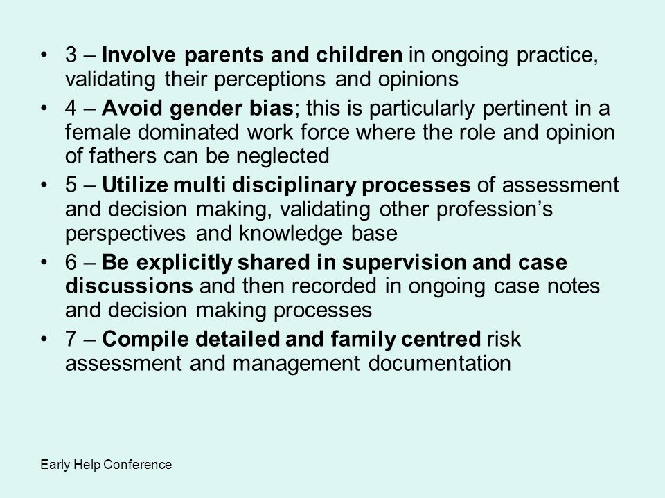 3 – Involve parents and children in ongoing practice, validating their perceptions and opinions