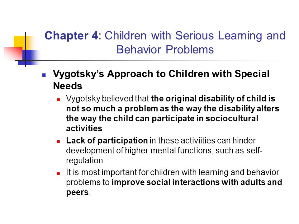 Chapter 4: Children with Serious Learning and Behavior Problems