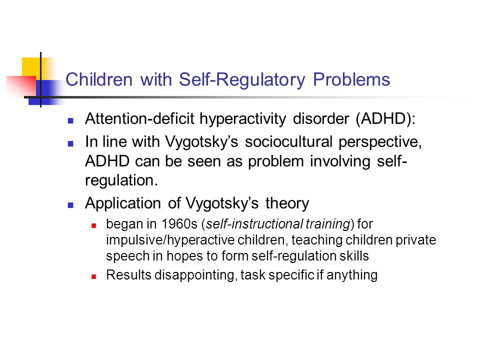 Children with Self-Regulatory Problems