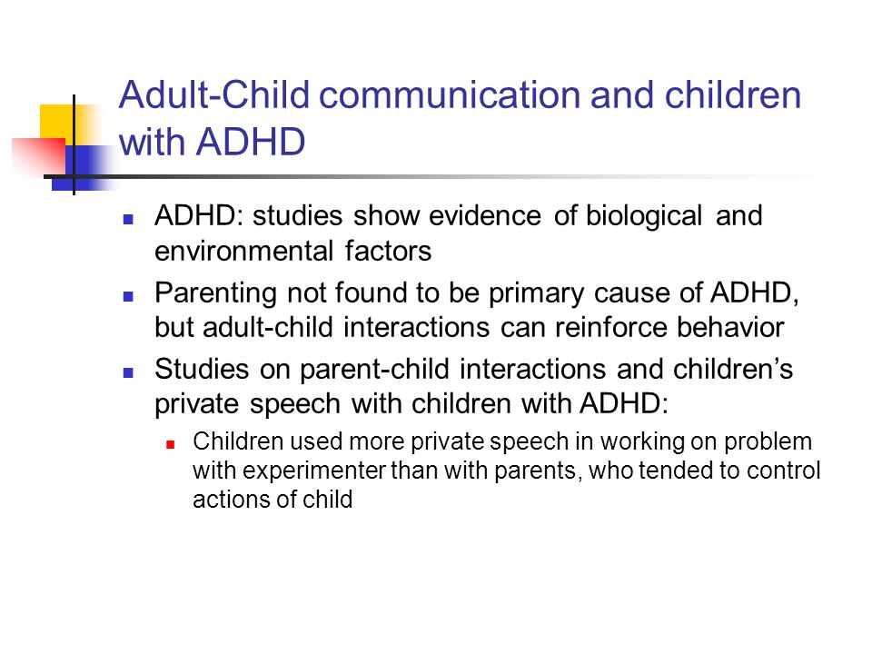 Adult-Child communication and children with ADHD