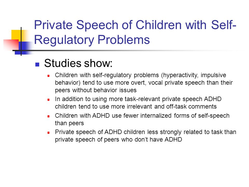 Private Speech of Children with Self-Regulatory Problems