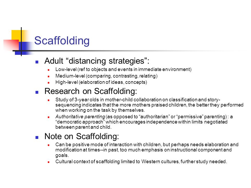 Scaffolding Adult distancing strategies : Research on Scaffolding: