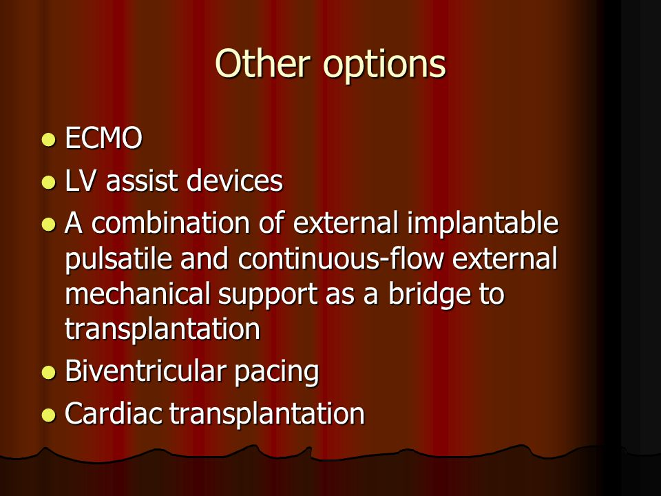 Other options ECMO LV assist devices