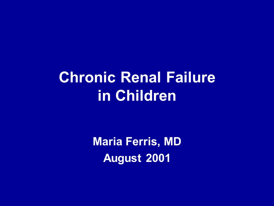 Chronic Renal Failure in Children