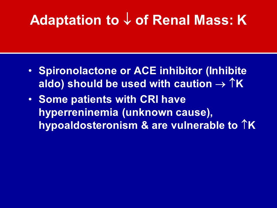 Adaptation to  of Renal Mass: K