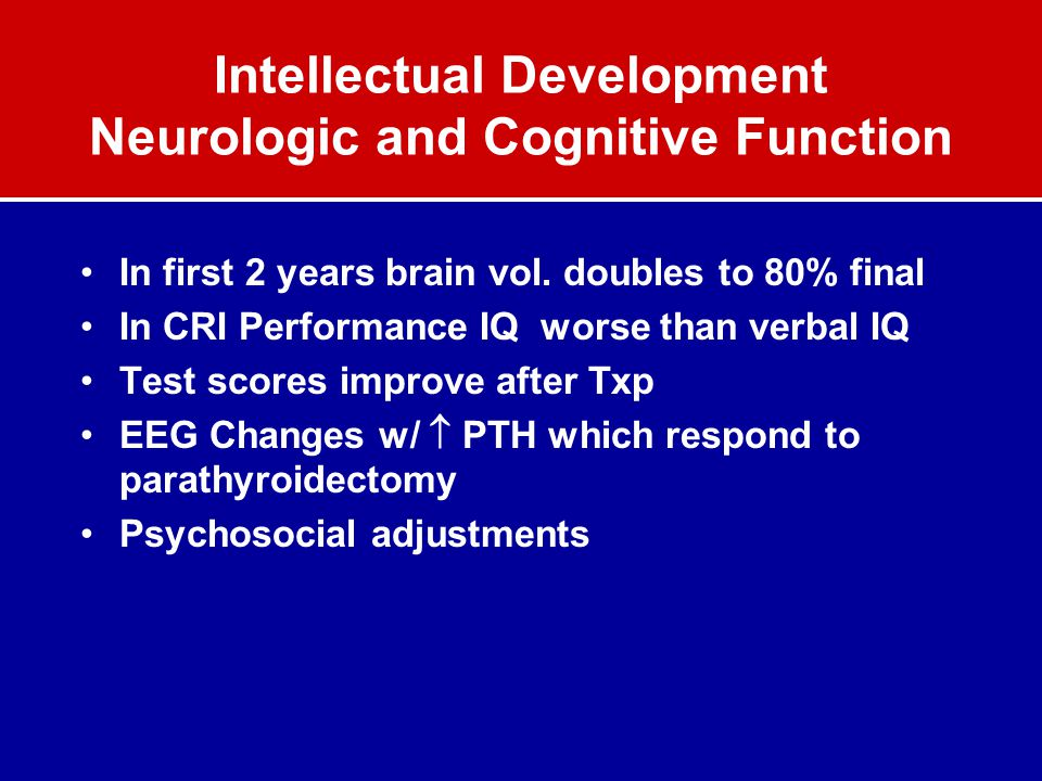 Intellectual Development Neurologic and Cognitive Function