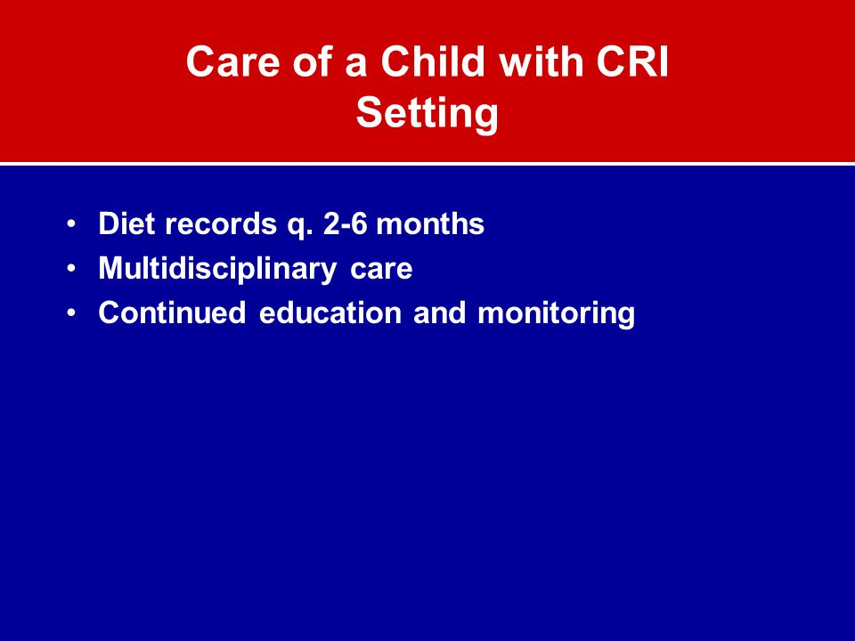 Care of a Child with CRI Setting